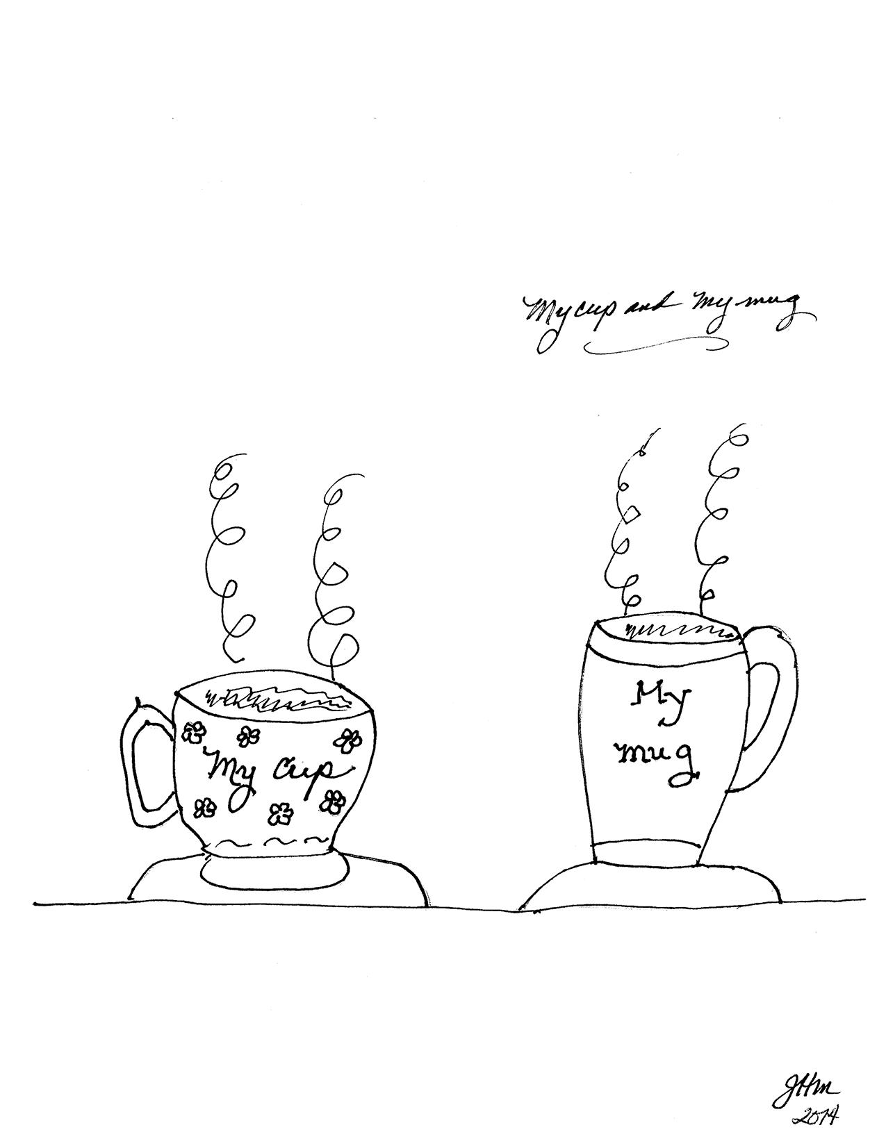 My Cup and My Mug